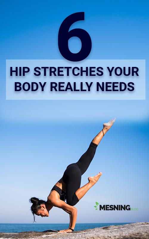 Hip Stretches Your Body Really Needs